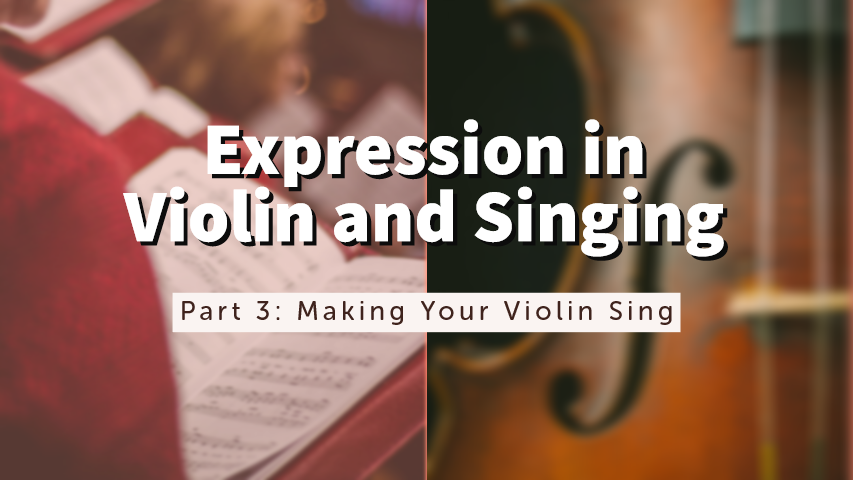 Expression Violin Singing Part 3