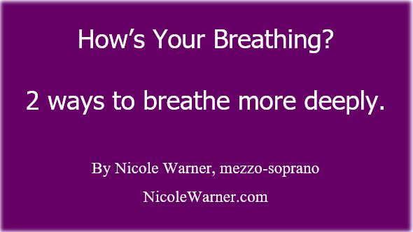 2 ways to breathe more deeply